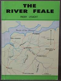 image of THE RIVER FEALE] THE FEALE FROM ITS SOURCE TO THE SEA