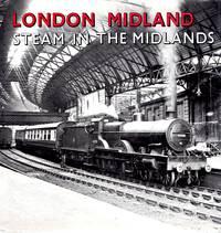 London Midland: Steam in the Midlands