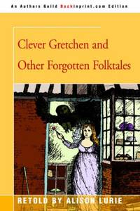 image of Clever Gretchen and Other Forgotten Folktales