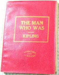 The Man Who Was ( little Leather Library, Red Miniature Library)