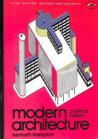 image of Modern Architecture: A Critical Histo (World of Art)