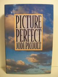Picture Perfect by  Jodi Picoult - Signed First Edition - 1995 - from The Book Scouts and Biblio.co.uk