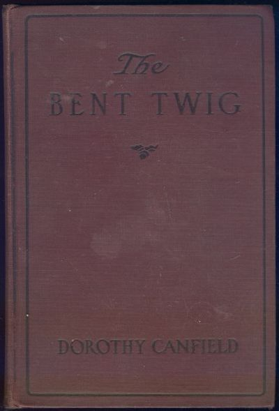 BENT TWIG, Canfield, Dorothy