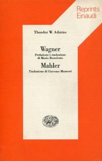 Wagner. Mahler. Due studi