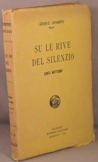 Su Le Rive del Silenzio; Canti Notturni.