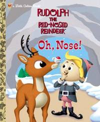 Rudolph the Red-Nosed Reindeer : Oh, Nose!
