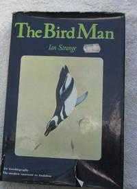 The Bird Man - An Autobiography