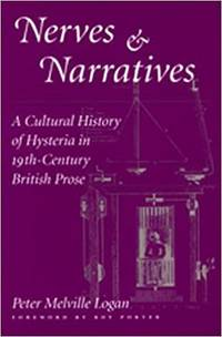 image of Nerves and Narratives: A Cultural History of Hysteria in 19th-Century British Prose