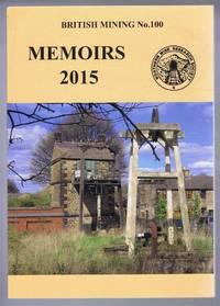 British Mining No. 100, Memoirs 2015