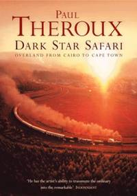 image of Dark Star Safari: Overland from Cairo to Cape Town