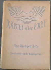 Xristus aller Erde:  Eine Schriftenreide - Band 14/15 by  Emil Lic Bock - Hardcover - 1924 - from Chapter 1 Books and Biblio.com