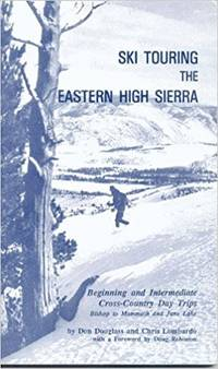 Ski Touring the Eastern High Sierra