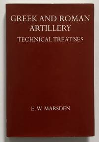 image of Greek and Roman Artillery: Technical Treatises