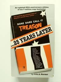 None Dare Call It Treason