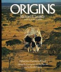 Origins - What New Discoveries Reveal About the Emergence of Our Species and Its Possible Future by  Roger  Richard E. & Lewin - Paperback - First Paperback Edition - 1979 - from YesterYear Books (SKU: 017153)
