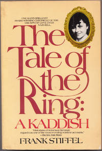 image of The Tale of the Ring: a Kaddish a Personal Memoir of the Holocaust