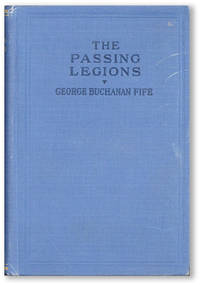 The Passing Legions: How the American Red Cross Met the American Army in Great Britain, the Gateway to France