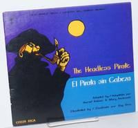 The Headless Pirate / El Pirata sin Cabeza