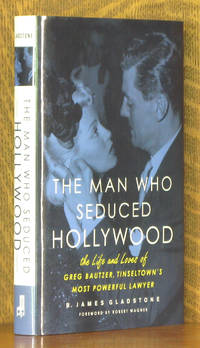 THE MAN WHO SEDUCED HOLLYWOOOD...GREG BAUTZER...
