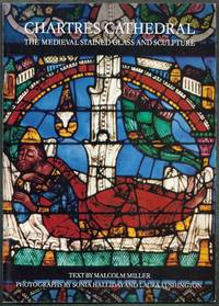 Chartres Cathedral. The Medieval Stained Glass and Sculpture