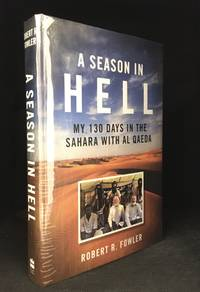 image of A Season in Hell; My 130 Days in the Sahara with al Qaeda