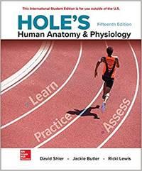 Hole's Human Anatomy & Physiology (15th International Edition)