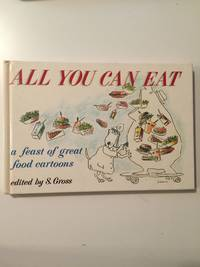 All You Can Eat  a feast of great food cartoons