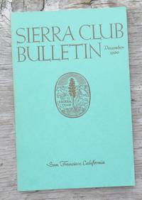 image of SIERRA CLUB BULLETIN DECEMBER 1960 Volume 45 Number 9