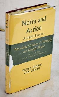 Norm and Action: A logical enquiry