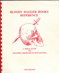 image of Bloody Dagger Books Reference a Price Guide to Mystery Crime Detective  Fiction 1994
