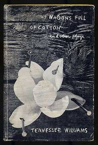 27 Wagons Full of Cotton and Other One-Act Plays