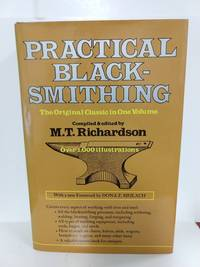 image of Practical Blacksmithing: the Original Classic in One Volume-Over 1, 000 Illustrations