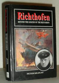 Richthofen - Beyond the Legend of the Red Baron