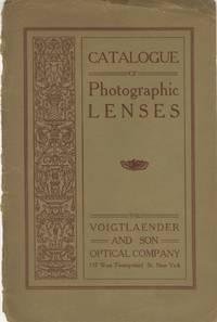 CATALOGUE OF PHOTOGRAPHIC OBJECTIVES: COLLINEAR, HELIAR, APOCHROMAT, TELEPHOTO AND PORTRAIT EURYSCOPE