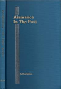 Alamance In The Past Volume II A History in Photographs