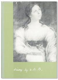 Diary by E.B.B.: The Unpublished Diary of Elizabeth Barrett Barrett, 1831-1832