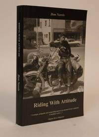 image of Riding with Attitude: a Journey Through Life on a Motorcycle
