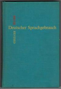 Deutscher Sprachgebrauch Praktische Stilubungen