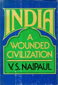 India _ A Wounded Civilization