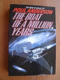 The Boat of a Million Years by  Poul Anderson - Paperback - First tradepaper edition first printing - 1990 - from Scene of the Crime Books, IOBA (SKU: 20565)