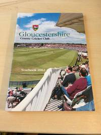 image of Gloucestershire County Cricket Club. Yearbook, 2002