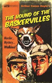 Hound of the Baskervilles, The (Pulp! The Classics)