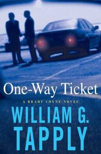 One-Way Ticket (Brady Coyne Mysteries)