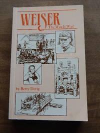 Weiser - The Way It Was!