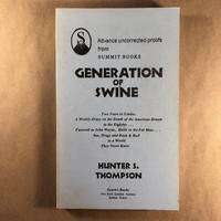 Generation of Swine: Tales of Shame and Degradation in the '80s (Gonzo Letters) by  Hunter S Thompson  - Paperback  - First Edition  - 1988  - from The Bookman & The Lady (SKU: Thompson-15)
