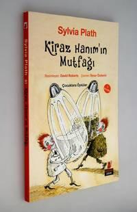 Kiraz Hanim'in Mutfagi: Cocuklara Oykuler (Collected Children's Stories)