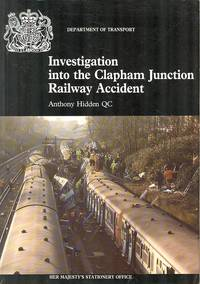 Investigation Into the Clapham Junction Railway Accident.