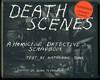 image of Death Scenes: A Homicide Detective's Scrapbook