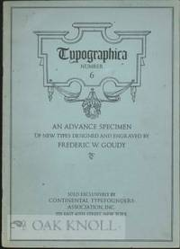 TYPOGRAPHICA, SHOWING SOME NEW TYPES DESIGNED AND ENGRAVED BY FREDERIC W. GOUDY. No.6