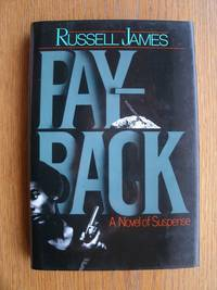 Payback: A Novel of Suspense